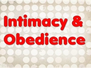 Intermacy and obedience title slide